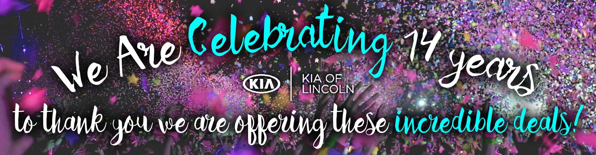 Kia Of Lincoln Celebrating 14 Years